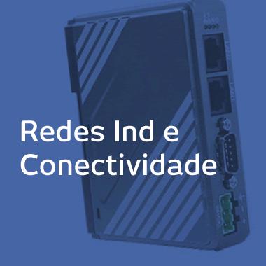 Redes Ind e Conectividade
